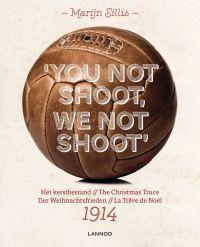 You Not Shoot, We Not Shoot