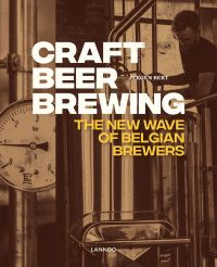 Craft Beer Brewing: The New Wave of Belgian Brewers