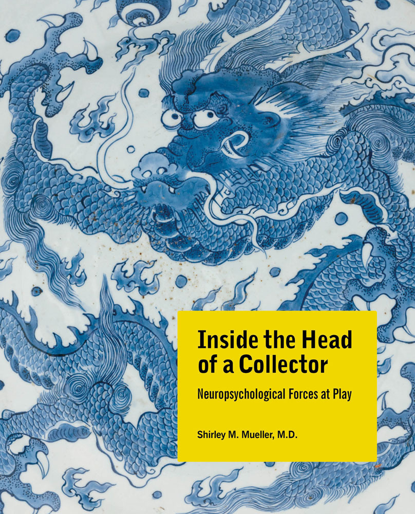 Inside the Head of a Collector