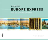 Europe Express: A Grand Tour Through Time