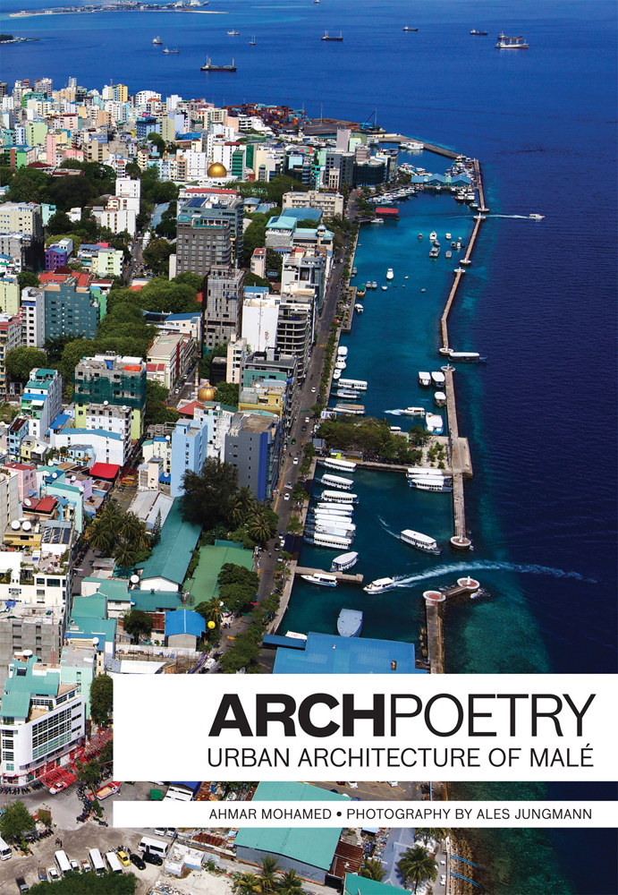 ArchPoetry: Maldives Capital City Male