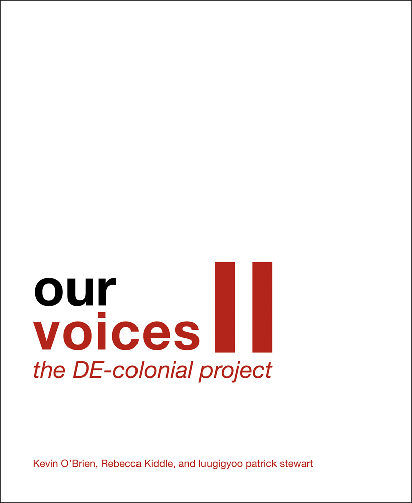 Our Voices II: The DE-colonial Project