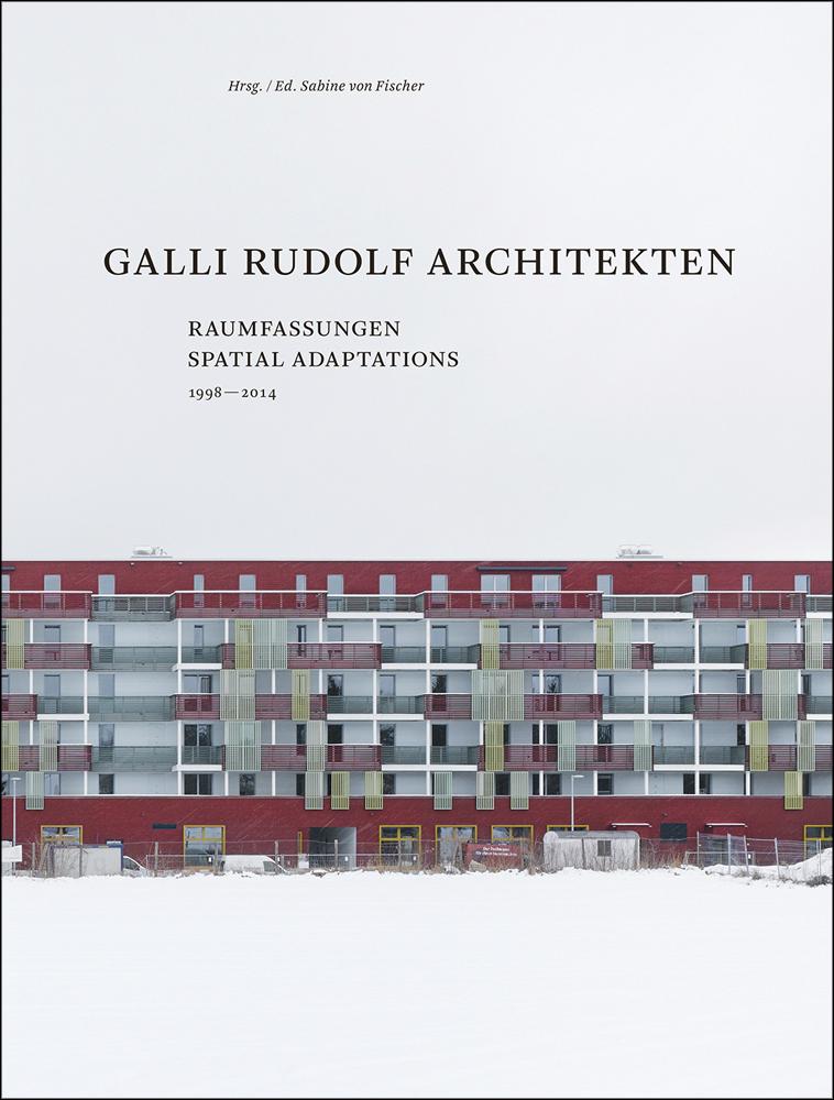 Galli Rudolf Architects 1998-2013