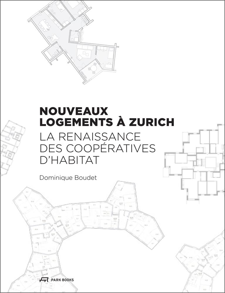 Nouveaux Logements a Zurich