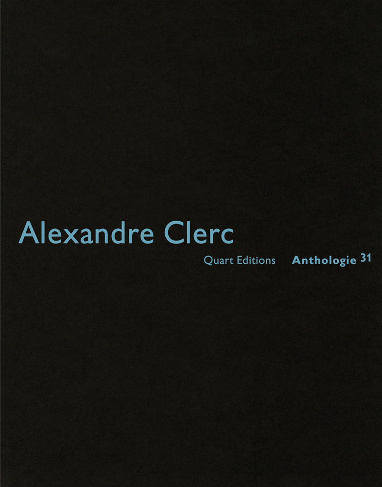 Alexandre Clerc: Anthologies 30