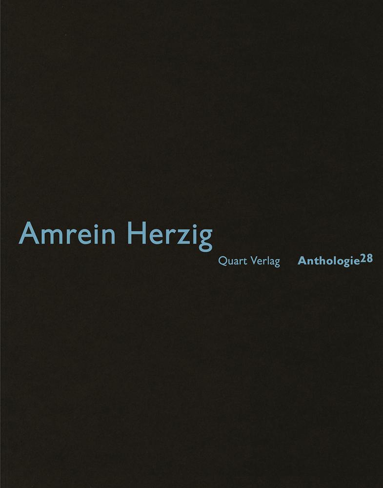 Amrein Herzig: Anthologie 28: German Text