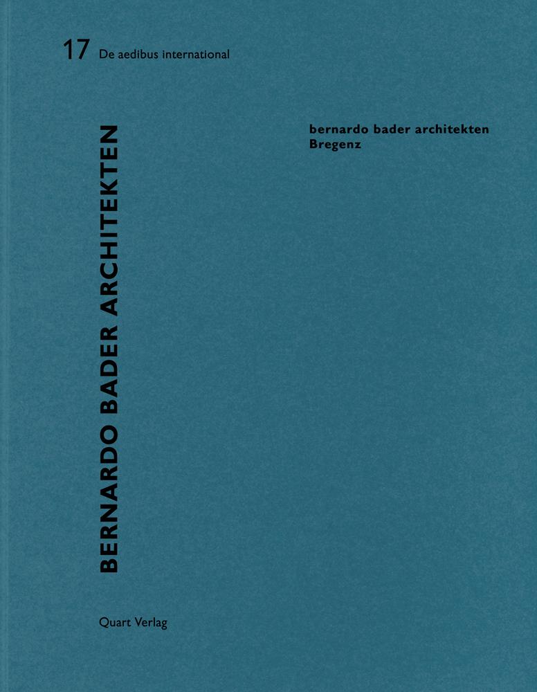 Bernardo Bader Architekten - Bregenz