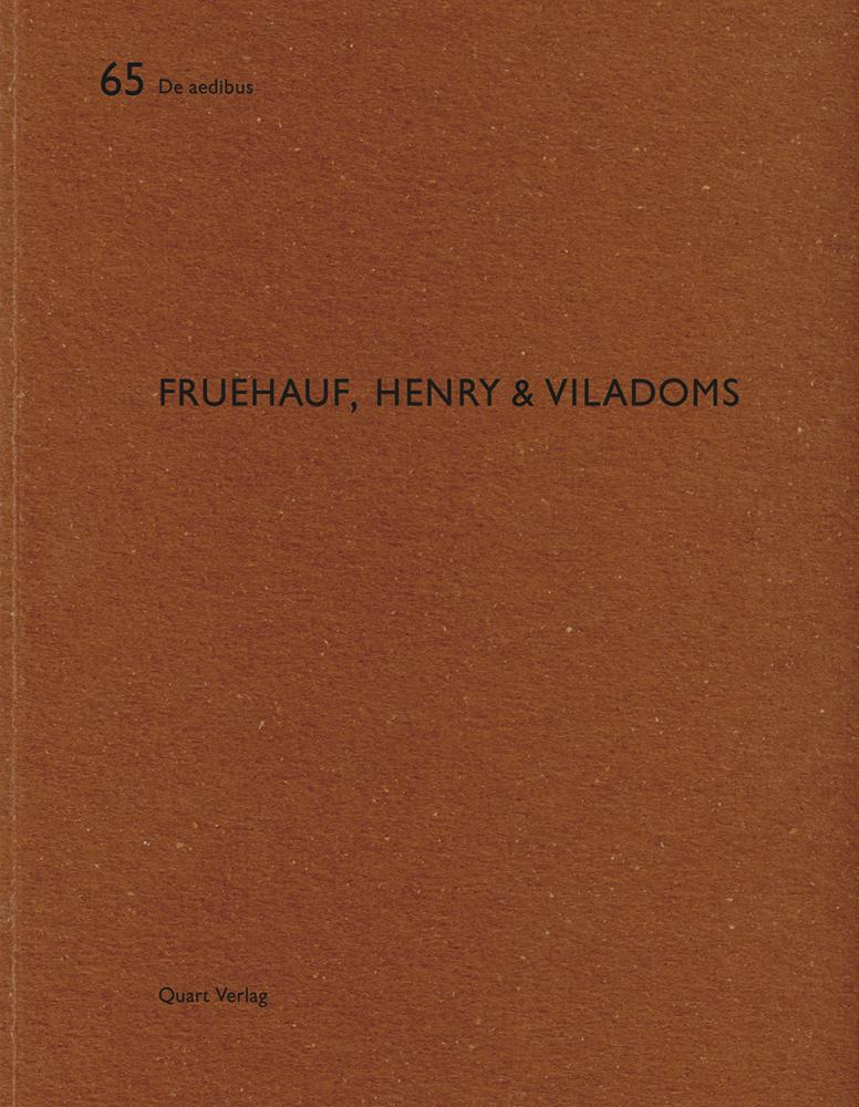 Fruehauf , Henry and Viladoms: De Aedibus