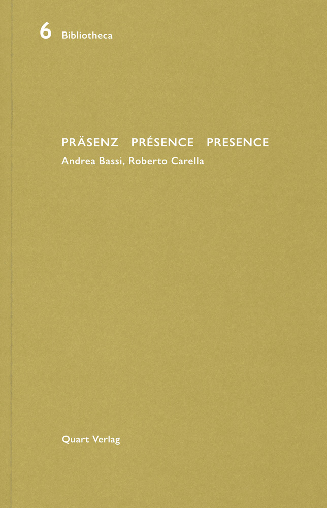 Prasenz Presence Presence