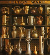 Elton Ware The Pottery of Sir Edmund Elton