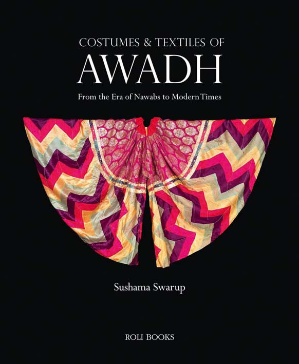 Costumes and Textiles of Awadh