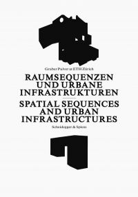 Spatial Sequences and Urban Infrastructure