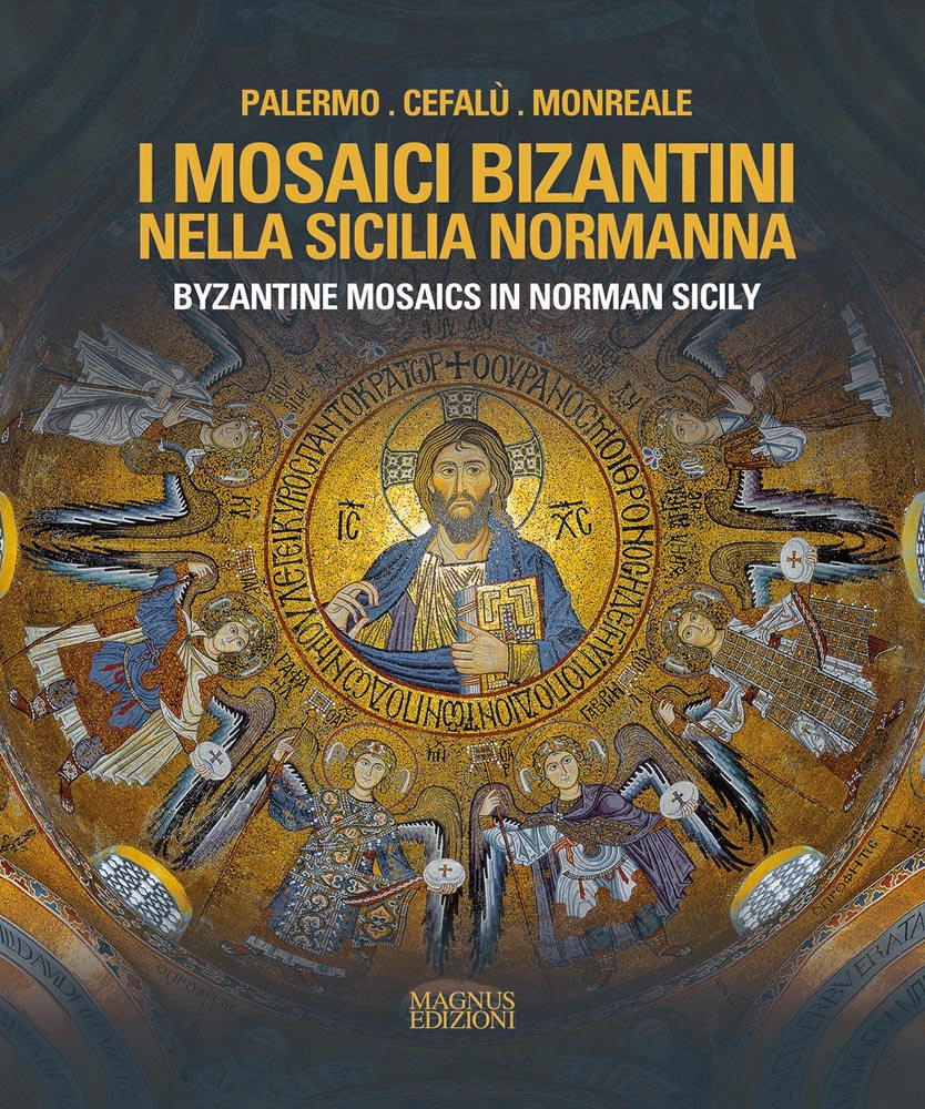 Byzantine Mosaics in Norman Sicily
