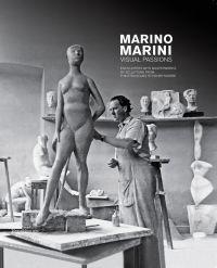 Marino Marini. Visual Passions