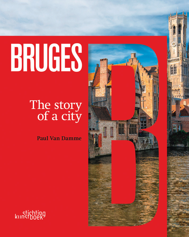 Bruges: The Story of a City