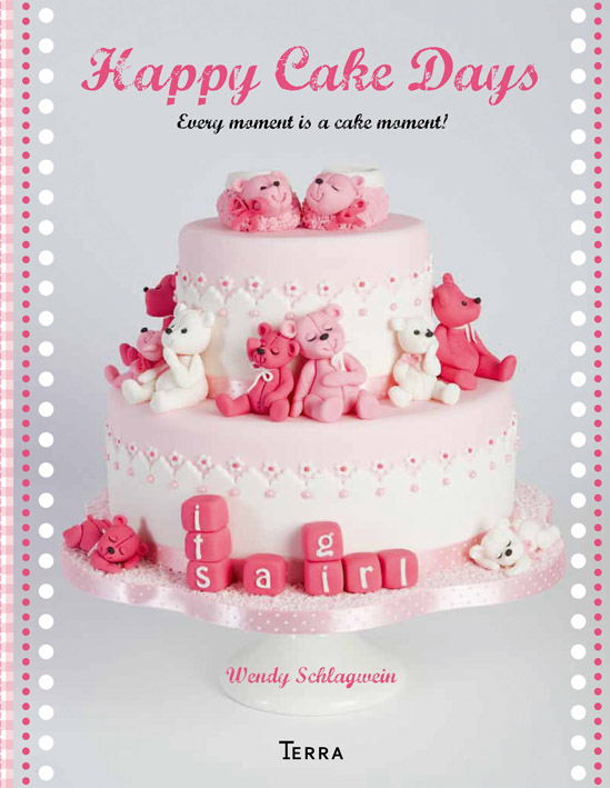 Happy Cake Days: Every Moment is a Cake Moment!