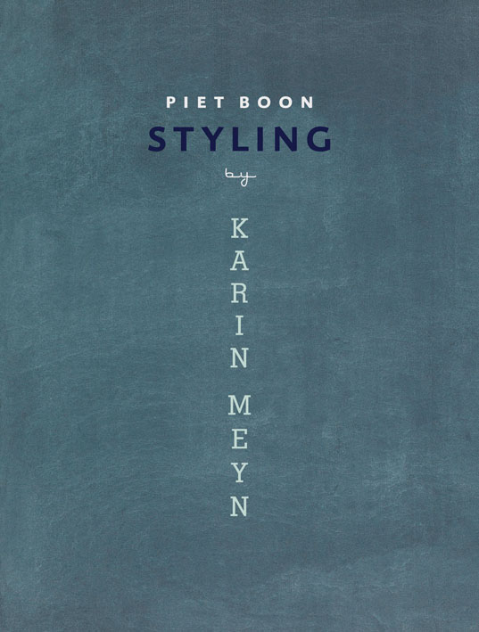 Piet Boon: Styling