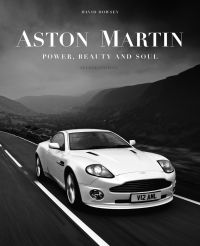 Aston Martin: Power, Beauty and Soul