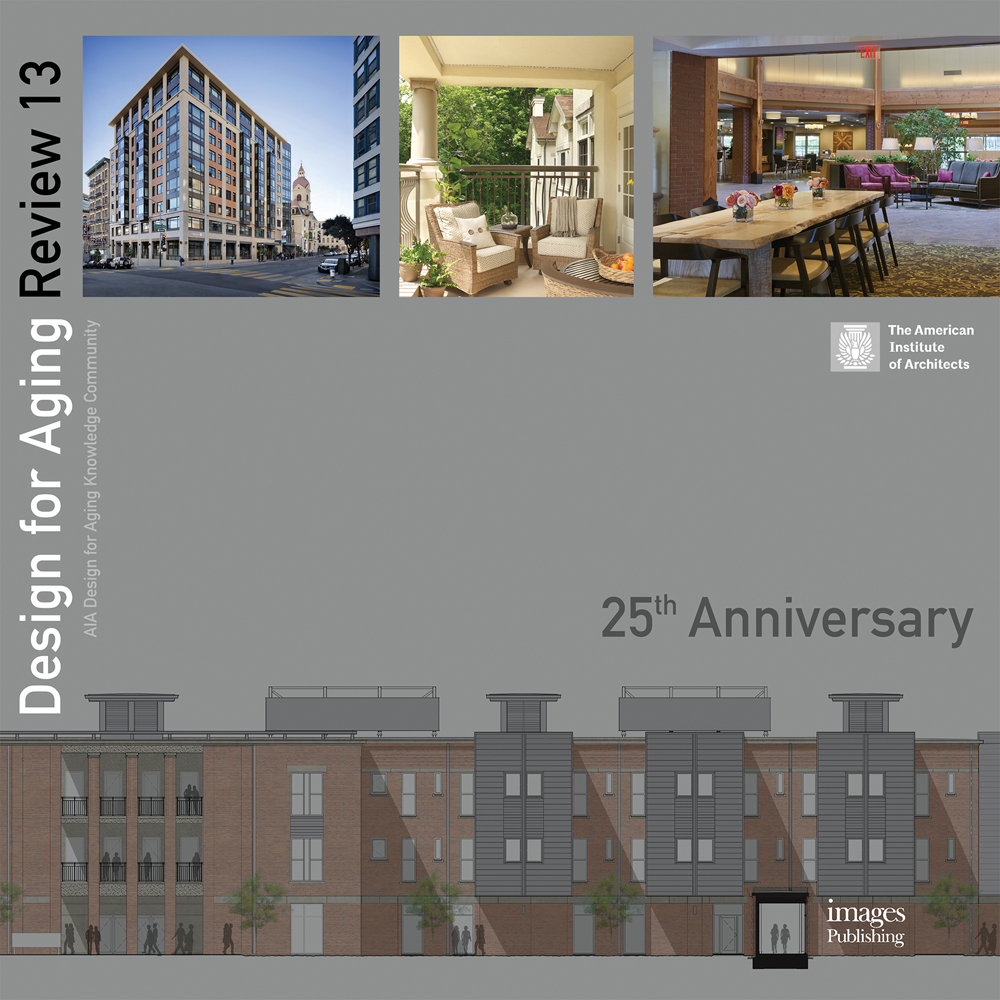 Design for Aging Review: 25th Anniversary: AIA Design for Aging