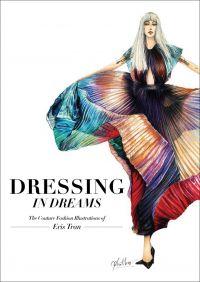 Dressing in Dreams
