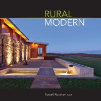 Rural Modern: Rural Residential Architecture