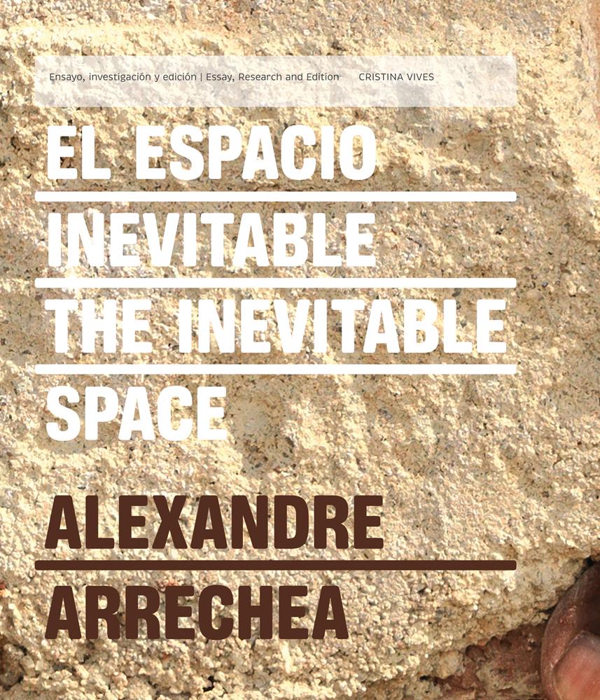 Alexandre Arrechea: The Inevitable Space