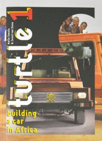 Turtle 1: Building a Car in Africa