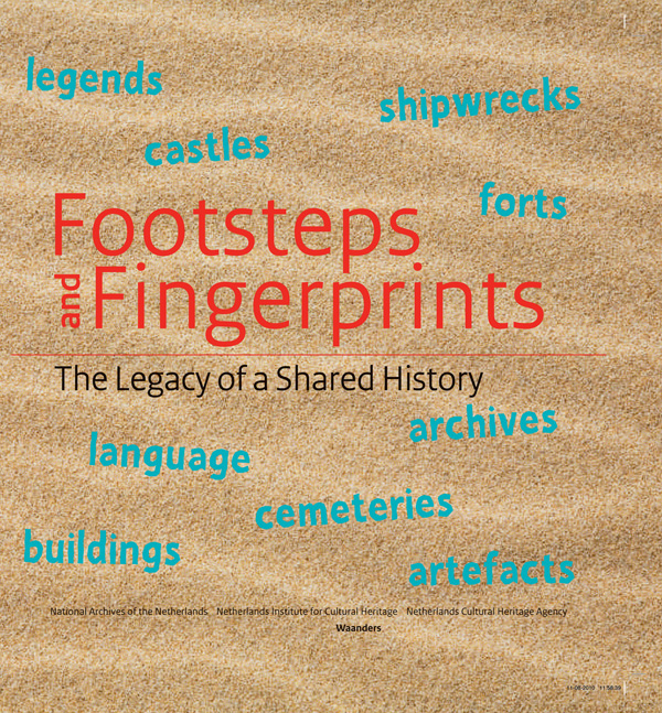 Footsteps and Fingerprints: the Legacy of a Shared History