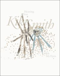 Pencil sketch of an eye surrounded by rays of pale patterns ending in sketched frills, surrounded by spottings of gold dust, with a light transparent title Kiki Smith Hearing You with My Eyes.