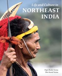 Life and Culture in Northeast India