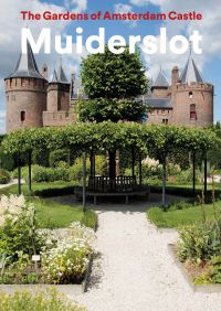 The Gardens of Amsterdam Castle Muiderslot