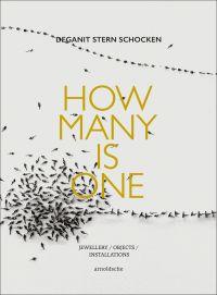 Deganit Stern Schocken: How Many Is One