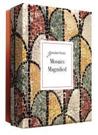 Mosaics Magnified