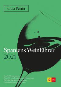 Guía Peñín Spaniens Weinführer 2021