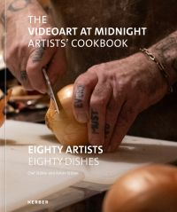 The Videoart at Midnight Artists' Cookbook