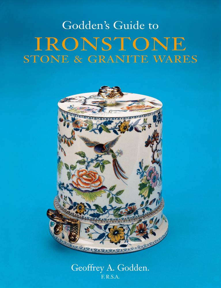 Godden's Guide to Ironstone, Stone & Granite Wares