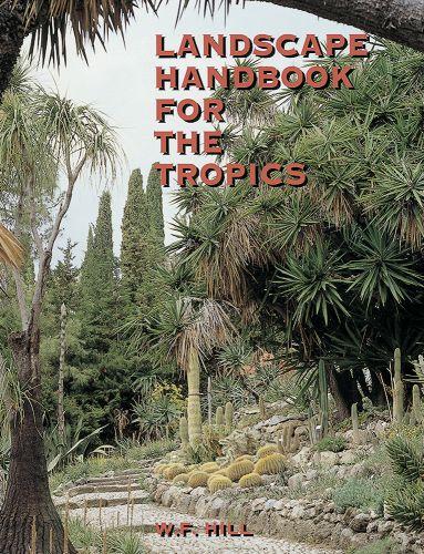 Landscape Handbook for the Tropics