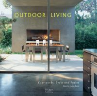Outdoor Living: Courtyards, Decks and Patios