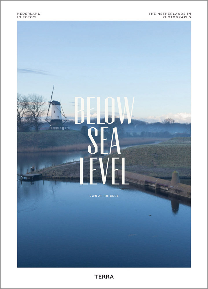 Below Sea Level: The Netherlands in Photographs