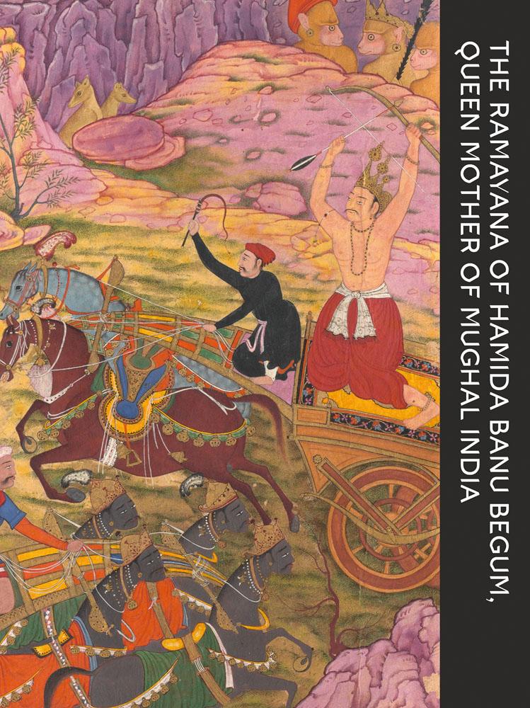 The Ramayana of Hamida Banu Begum