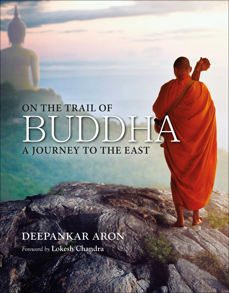 On the Trail of Buddha