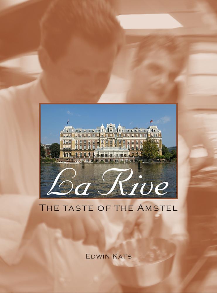 La Rive: the Taste of Amstel