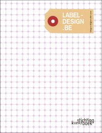 Label-design Be: Design in Belgium After 2000