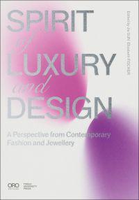 Spirit of Luxury and Design