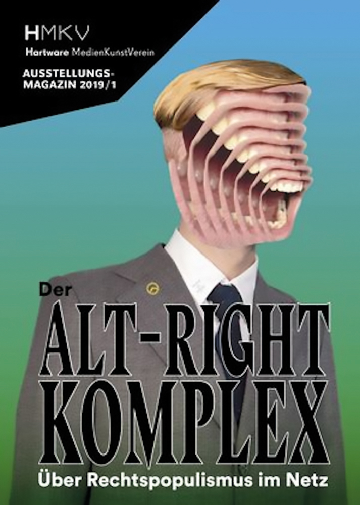 ALT–RIGHT COMPLEX - The On Right-Wing Populism Online