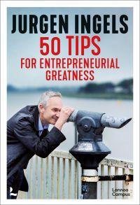 50 Tips for Entrepreneurial Greatness