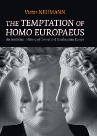 The Temptation of Homo Europaeus