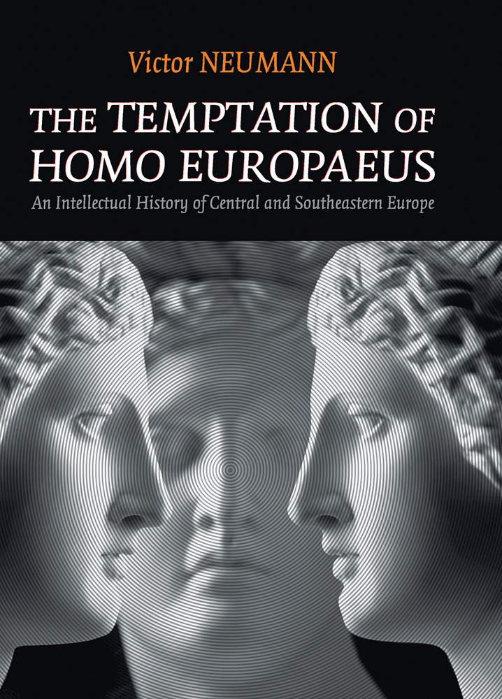 The Temptation of Homo Europaeus