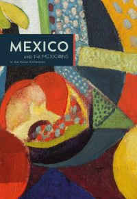 Mexico and the Mexicans in the Kaluz Collection
