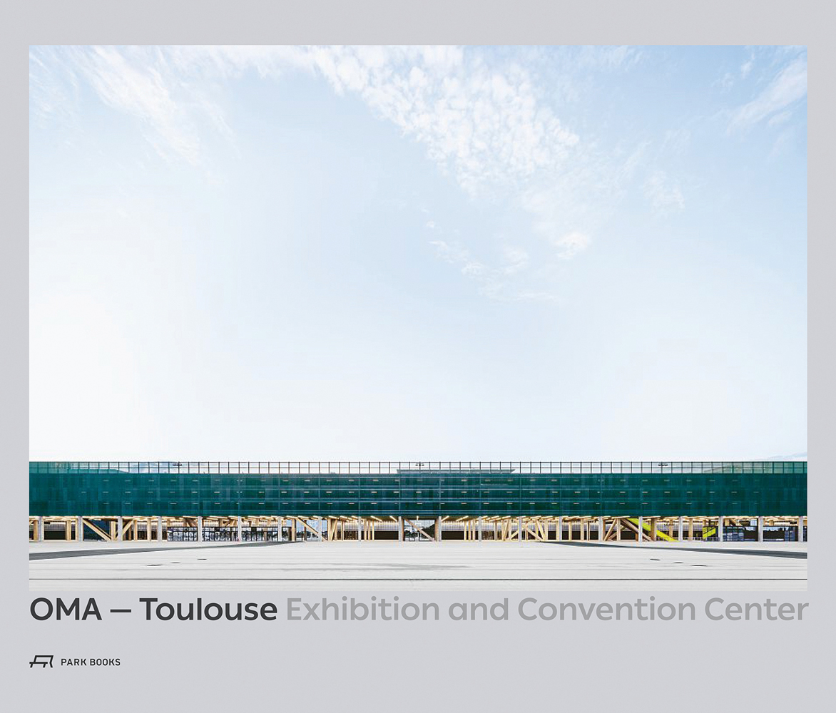 OMA – Toulouse Exhibition and Convention Center